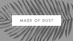 Made of Dust 16x9 PowerPoint Photoshop image