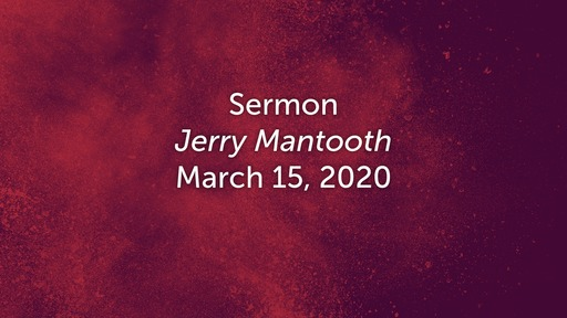 March 15, 2020 - Jerry Mantooth