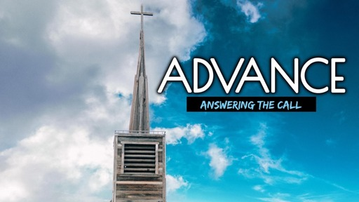 Advance  (answering the call)