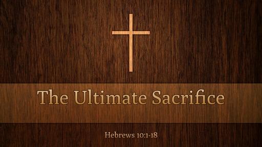 Sin Requires Sacrifice
