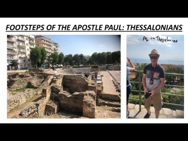 Footsteps of the Apostle Paul: Thessalonians