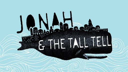 Jonah and the Tall Tell