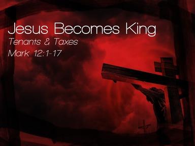 Jesus Becomes King