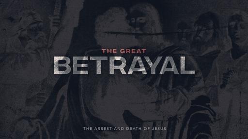 The Great Betrayel