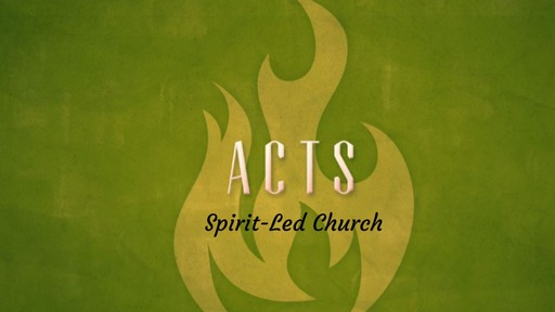 Acts (Spirit-Led Church)