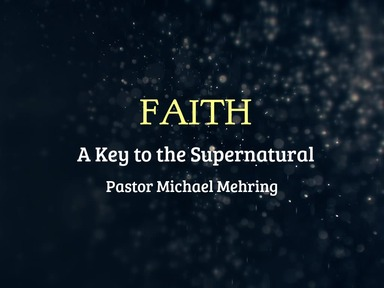 3/15/20  A KEY TO  THE SUPERNATURAL