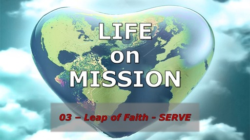 Life On Mission - Leap of Faith