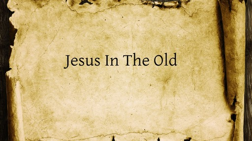 JesusInOldTestament:Exiled Jer231:6