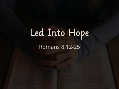 Led into Hope