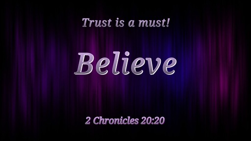 Trust is a Must / He who dwells in God's Presence   03/15/2020