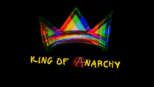King of Anarchy