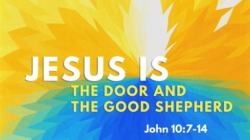 2020-03-15 - Jesus is the Door and the Good Shepherd