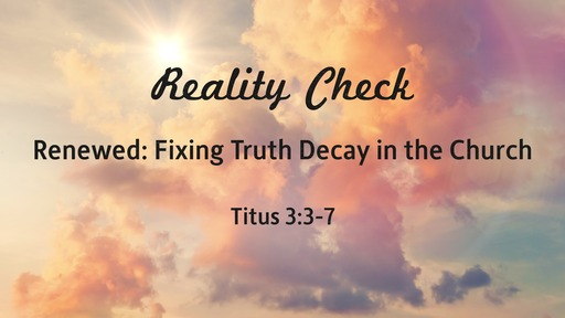 Renewed: Fixing Truth Decay in the Church