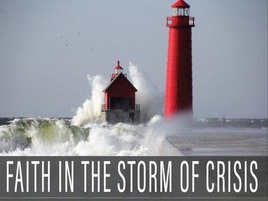 Faith in the Storm of Crisis 2020-03-15