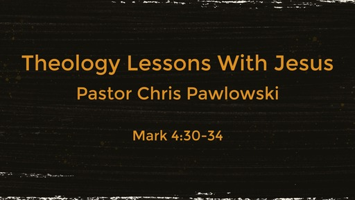 Theology Lesson With Jesus: Theology of Growth