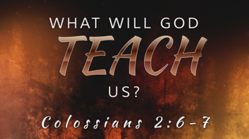 517 - What Will He Teach You?