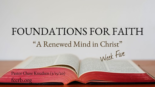 A Renewed Mind in Christ
