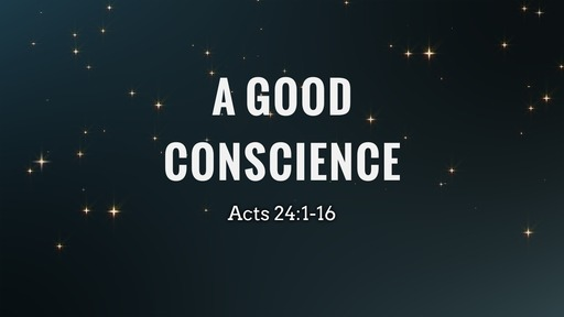 A Good Conscience