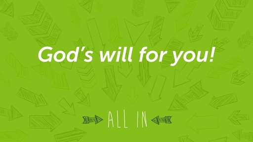 God's will: Be motivated for it!