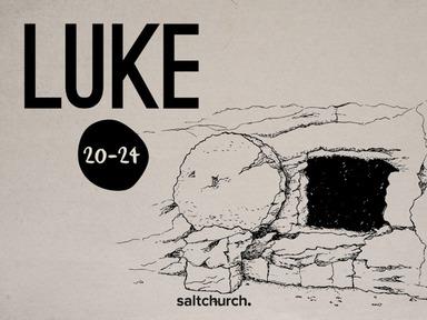 Luke 20-24