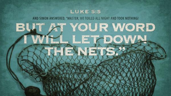 Luke 5: Answering Jesus' Call