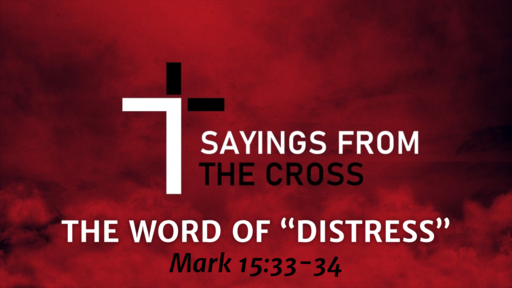 """03 15 20 The Word of """"Distress"""""""