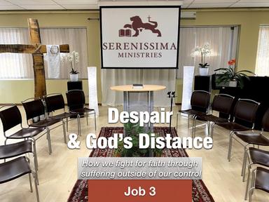 Despair & God's Distance