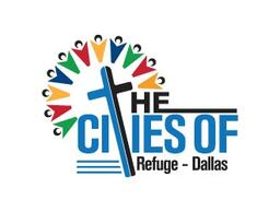 The Cities of Refuge - Dallas