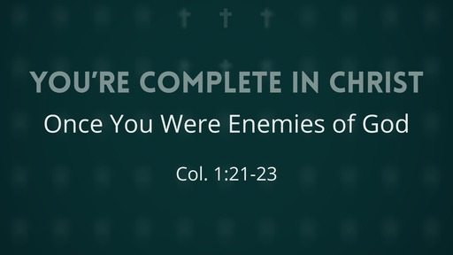 You're Complete in Christ