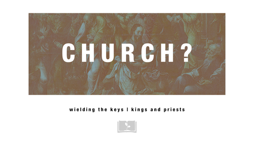Church? Kings and Priests