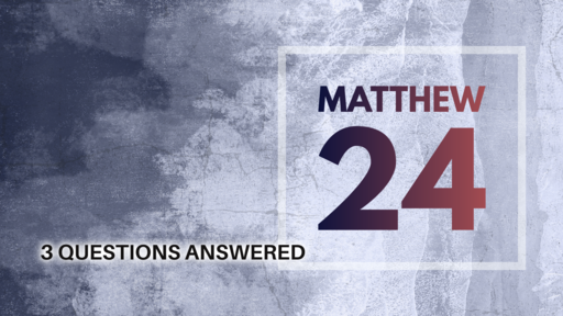 03-15-20 Matthew 24