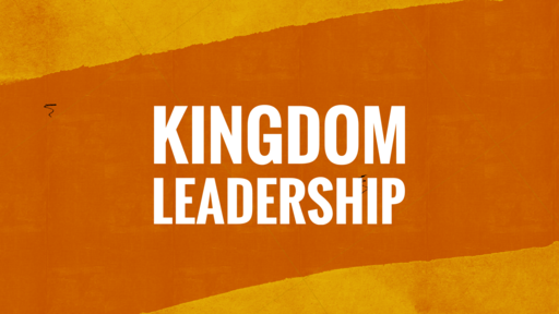 Kingdom Leadership