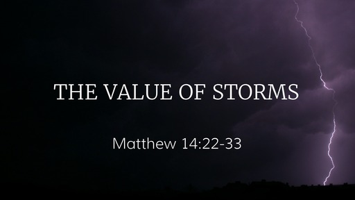 The Value of Storms