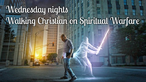 Mar 18, Wed pm - Spiritual Warfare Solutions