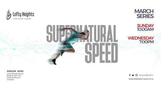 SUPERNATURAL SPEED