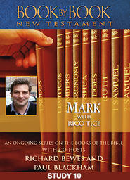 Book by Book - Mark - with Rico Tice - Episode 10 - Jesus, the Risen Lord