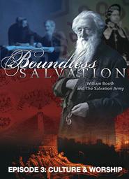 Boundless Salvation - Episode 3 - Culture & Worship