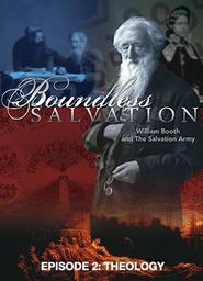 Boundless Salvation - Episode 2 - Theology