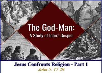 Jesus Confronts Religion - Part 1