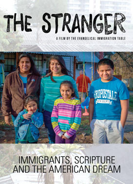 The Stranger - Immigrants, Scripture, and the American Dream