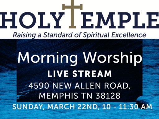 Morning Worship @HT 3/22/20 (Live Stream)