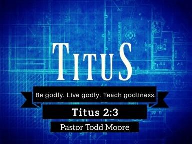 Be godly. Live godly. Teach godliness.