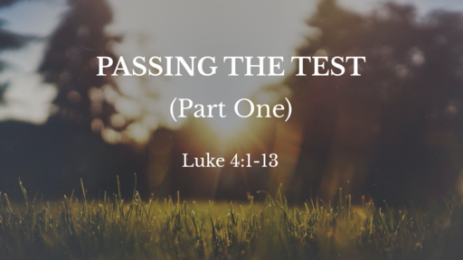 Passing the Test (Part One)