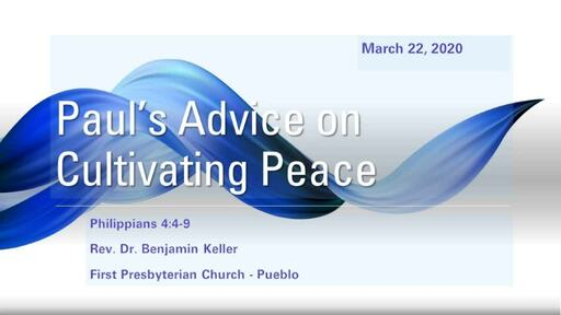 """Homily - """"Paul's Advice on Cultivating Peace"""" March 22, 2020"""