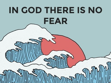 In God there is No Fear