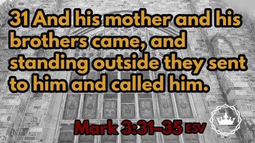 Mercy Power Grace: Mark 3:31-35