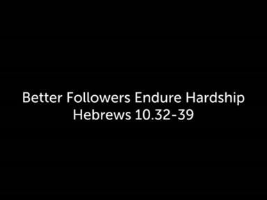 Endure Hardship