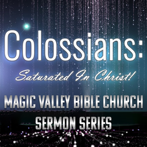 Colossians: Saturated in Christ