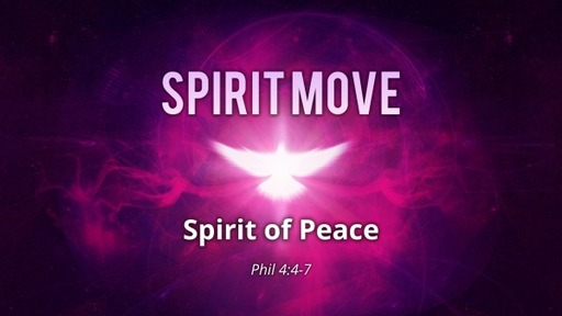 Spirit Move, Spirit of Peace // March 22, 2020 // Pastor David Spiegel