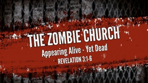 The Zombie Church - Appearing Alive - Yet Dead